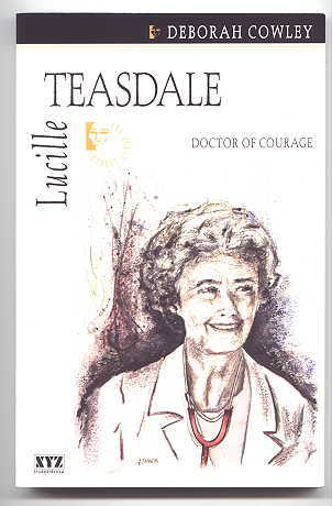 Image for LUCILLE TEASDALE:  DOCTOR OF COURAGE.