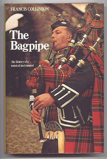 Image for THE BAGPIPE:  THE HISTORY OF A MUSICAL INSTRUMENT.