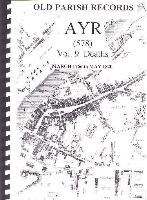 Image for OLD PARISH RECORDS AYR (578).  VOL. 9 DEATHS - MARCH 1766 TO MAY 1820.