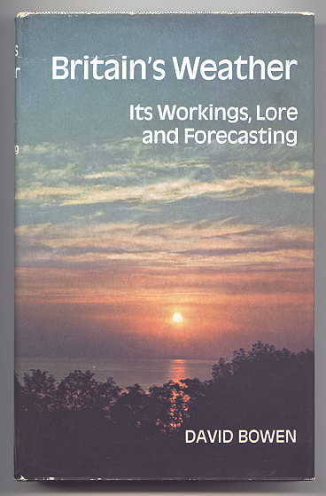 Image for BRITAIN'S WEATHER:  ITS WORKINGS, LORE AND FORECASTING.
