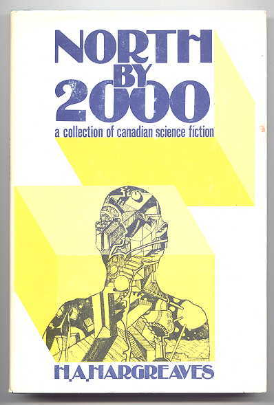 Image for NORTH BY 2000:  A COLLECTION OF CANADIAN SCIENCE FICTION.