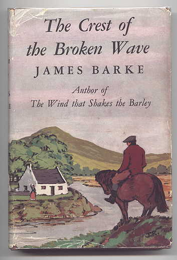 "Image for THE CREST OF THE BROKEN WAVE:  A NOVEL OF THE LIFE AND LOVES OF ROBERT BURNS.  (VOLUME 4 OF ""THE IMMORTAL MEMORY"" SERIES.)"