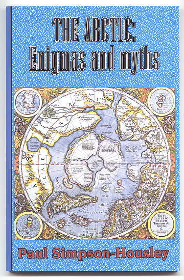 Image for THE ARCTIC:  ENIGMAS AND MYTHS.