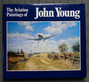 Image for THE AVIATION PAINTINGS OF JOHN YOUNG.