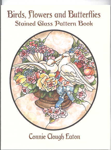Image for BIRDS, FLOWERS AND BUTTERFLIES: STAINED GLASS PATTERN BOOK.