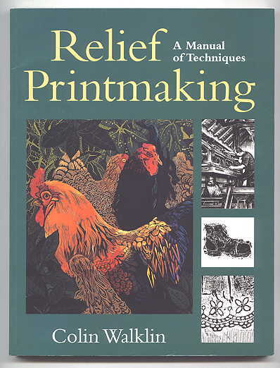 Image for RELIEF PRINTMAKING: A MANUAL OF TECHNIQUES.