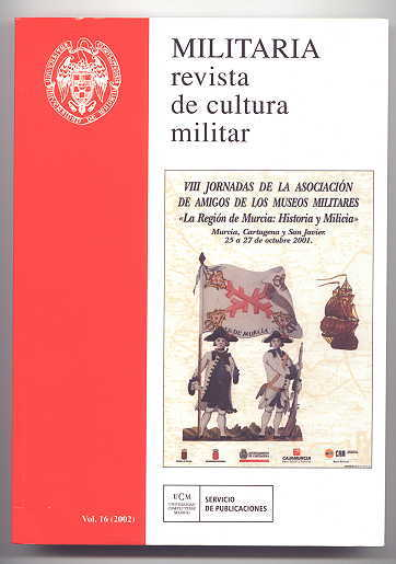 Image for MILITARIA: REVISTA DE CULTURA MILITAR.  VOL. 16 (2002).