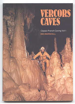 Image for VERCORS CAVES.  CLASSIC FRENCH CAVING - VOL. 1.