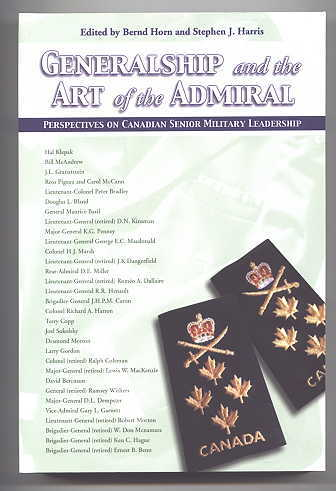 Image for GENERALSHIP AND THE ART OF THE ADMIRAL:  PERSPECTIVES OF CANADIAN SENIOR MILITARY LEADERSHIP.