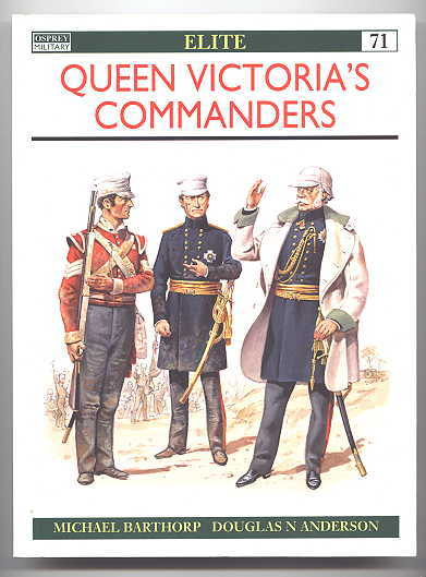 Image for QUEEN VICTORIA'S COMMANDERS.  OSPREY MILITARY ELITE SERIES 71.