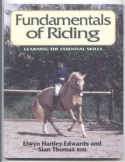 Image for FUNDAMENTALS OF RIDING: LEARNING THE ESSENTIAL SKILLS.