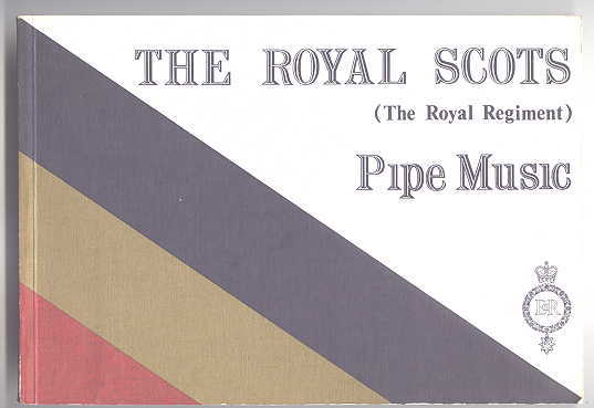 Image for THE ROYAL SCOTS (THE ROYAL REGIMENT):  PIPE MUSIC.