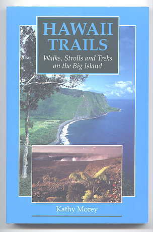 Image for HAWAII TRAILS:  WALKS, STROLLS AND TREKS ON THE BIG ISLAND.