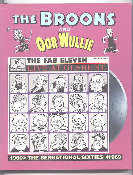 Image for THE BROONS AND OOR WULLIE:  THE SENSATIONAL SIXTIES.  1960-1969.