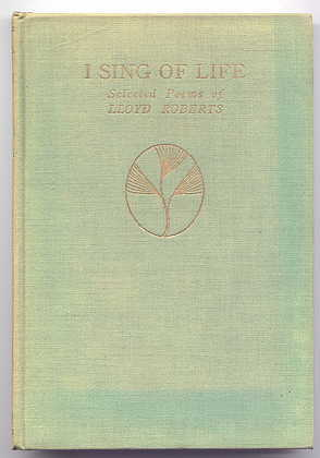 Image for I SING OF LIFE:  SELECTED POEMS.