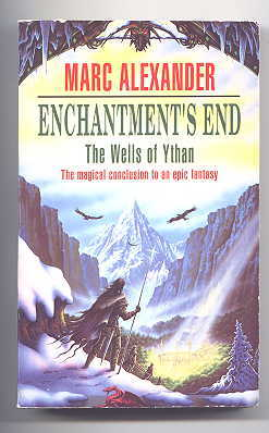 Image for ENCHANTMENT'S END.  PART THE FOURTH OF THE WELLS OF YTHAN.