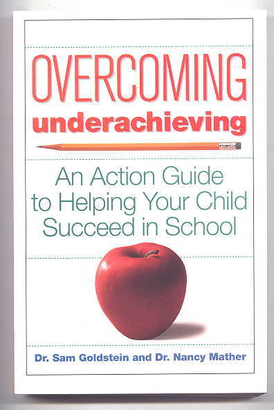 Image for OVERCOMING UNDERACHIEVING: AN ACTION GUIDE TO HELPING YOUR CHILD SUCCEED IN SCHOOL.