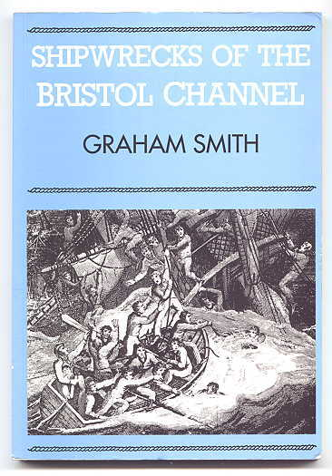 Image for SHIPWRECKS OF THE BRISTOL CHANNEL.