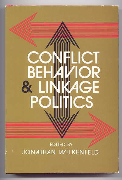 Image for CONFLICT BEHAVIOR & LINKAGE POLITICS.