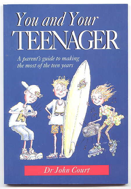 Image for YOU AND YOUR TEENAGER:  A PARENT'S GUIDE TO MAKING THE MOST OF THE TEEN YEARS.