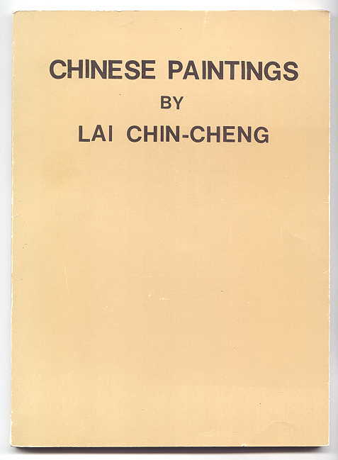 Image for CHINESE PAINTINGS BY LAI CHIN-CHENG.  (SELECTED PAINTINGS OF)     VOLUME 6.