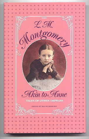 Image for AKIN TO ANNE:  TALES OF OTHER ORPHANS.