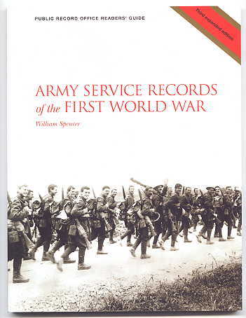 Image for ARMY SERVICE RECORDS OF THE FIRST WORLD WAR.  PURLIC RECORD OFFICE READERS' GUIDE NO 19.  THIRD EXPANDED EDITION.