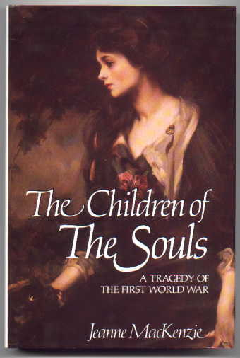 Image for THE CHILDREN OF THE SOULS:  A TRAGEDY OF THE FIRST WORLD WAR.
