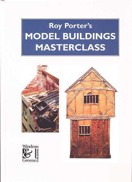 Image for ROY PORTER'S MODEL BUILDINGS MASTERCLASS.