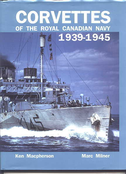 Image for CORVETTES OF THE ROYAL CANADIAN NAVY, 1939-1945.