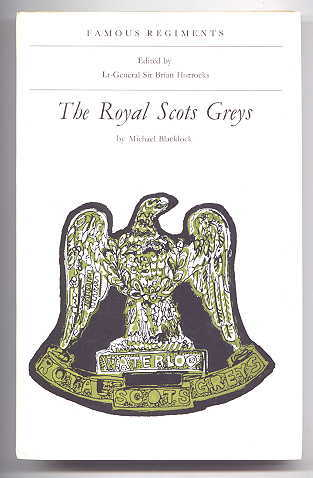 Image for THE ROYAL SCOTS GREYS (THE 2nd DRAGOONS).  FAMOUS REGIMENTS SERIES.