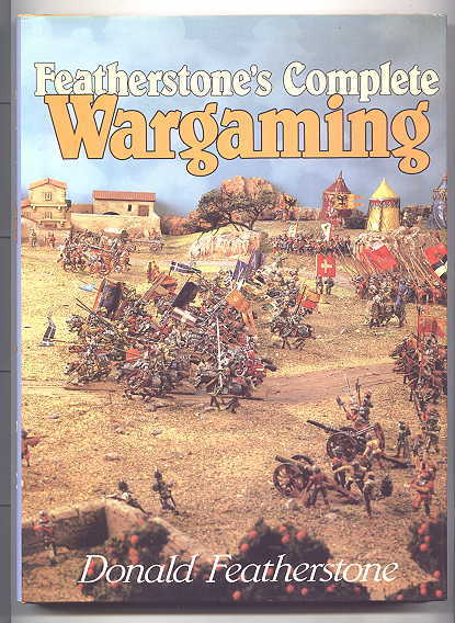 Image for FEATHERSTONE'S COMPLETE WARGAMING.