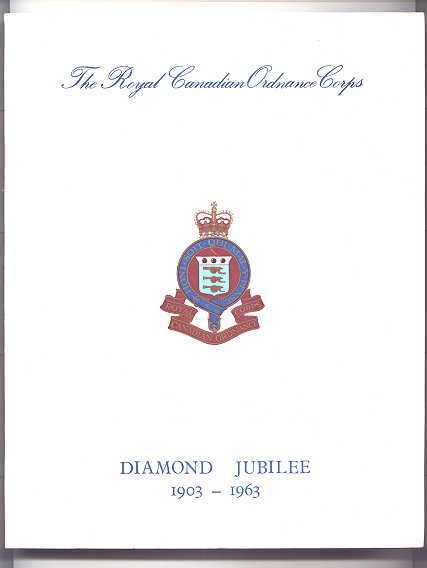 Image for THE ROYAL CANADIAN ORDNANCE CORPS DIAMOND JUBILEE YEARBOOK 1903-1963.