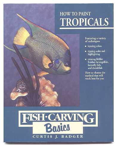 Image for HOW TO PAINT TROPICALS.  FISH-CARVING BASICS - VOLUME FOUR.