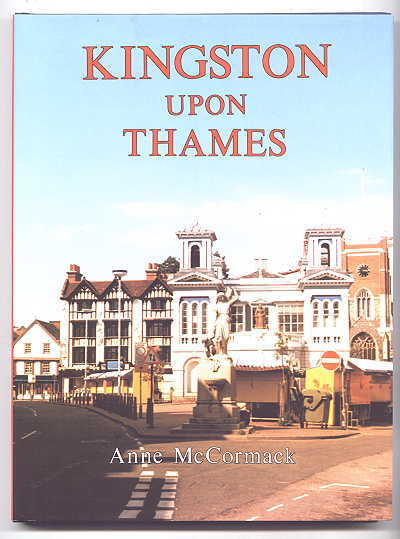 Image for KINGSTON UPON THAMES:  A PICTORIAL HISTORY.