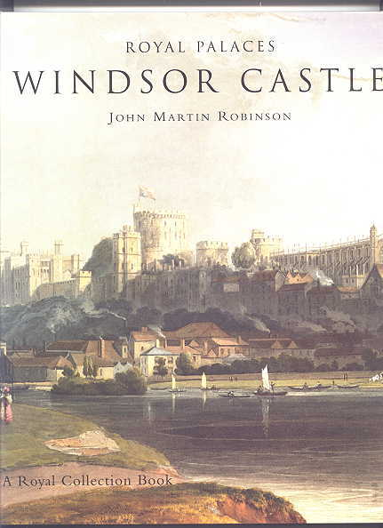 Image for ROYAL PALACES:  WINDSOR CASTLE - A SHORT HISTORY.