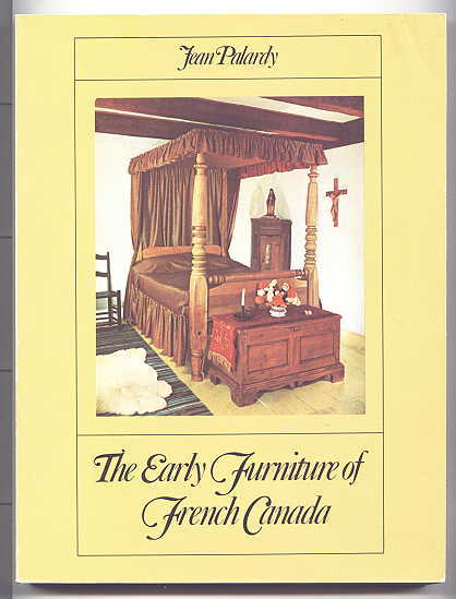 Image for THE EARLY FURNITURE OF FRENCH CANADA.