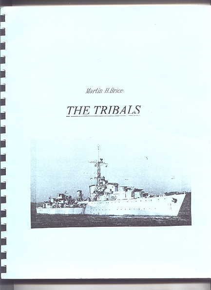 Image for THE TRIBALS:  BIOGRAPHY OF A DESTROYER CLASS.