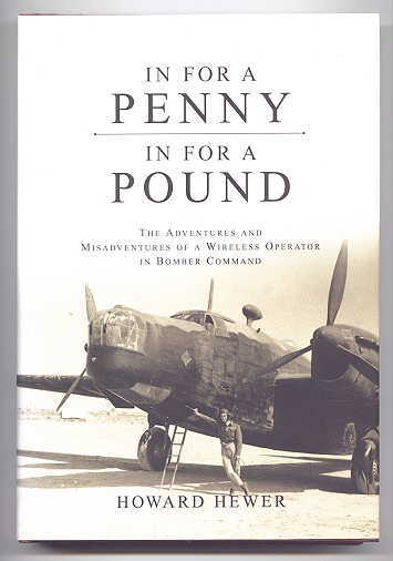 Image for IN FOR A PENNY, IN FOR A POUND:  THE ADVENTURES AND MISADVENTURE OF A WIRELESS OPERATOR IN BOMBER COMMAND.