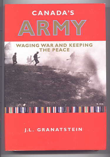 Image for CANADA'S ARMY:  WAGING WAR AND KEEPING THE PEACE.