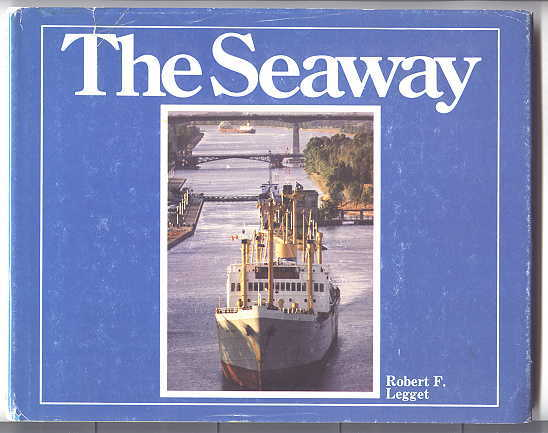 Image for THE SEAWAY.  IN COMMEMORATION OF THE 20th ANNIVERSARY OF THE SEAWAY AND THE 150th ANNIVERSARY OF THE FIRST WELLAND CANAL:  1829 - 1959 - 1979.