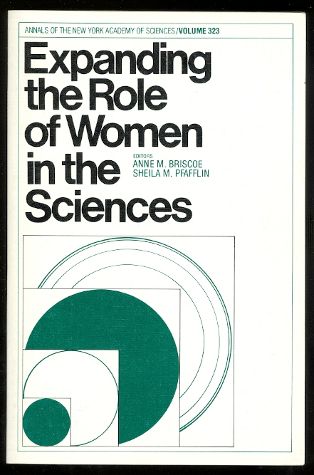 Image for EXPANDING THE ROLE OF WOMEN IN THE SCIENCES.  ANNALS OF THE NEW YORK ACADEMY OF SCIENCES.  VOLUME 323.