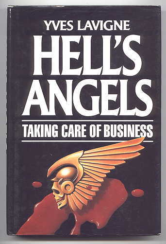 Image for HELL'S ANGELS:  TAKING CARE OF BUSINESS.