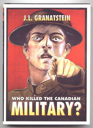 Image for WHO KILLED THE CANADIAN MILITARY?