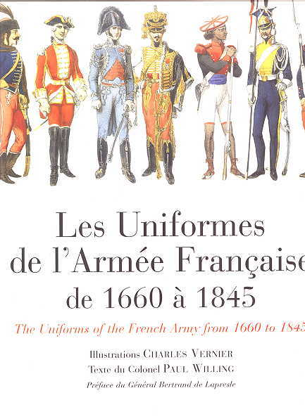 Image for LES UNIFORMES DE L'ARMEE FRANCAISE DE 1660 A 1845.  (THE UNIFORMS OF THE FRENCH ARMY FROM 1600 TO 1845).