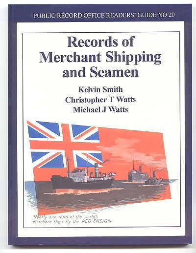 Image for RECORDS OF MERCHANT SHIPPING AND SEAMEN.  PUBLIC RECORD OFFICE READERS' GUIDE NO. 20.