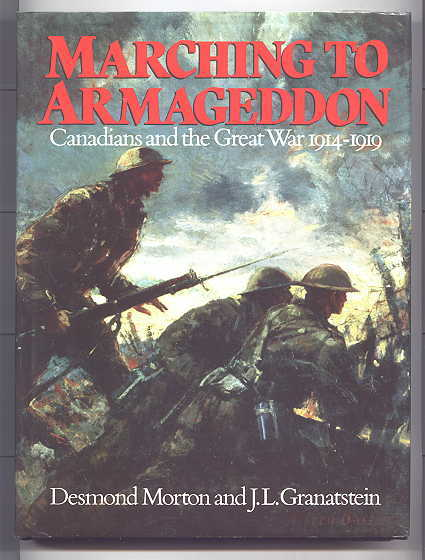 Image for MARCHING TO ARMAGEDDON:  CANADIANS AND THE GREAT WAR, 1914-1919.