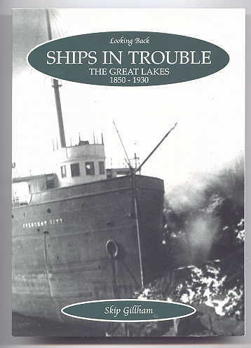Image for SHIPS IN TROUBLE:  THE GREAT LAKES 1850-1930.