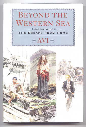 "Image for THE ESCAPE FROM HOME.  BOOK ONE OF ""BEYOND THE WESTERN SEA""."