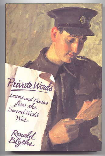Image for PRIVATE WORDS:  LETTERS AND DIARIES FROM THE SECOND WORLD WAR.